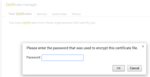 Please enter the password that was used to encrypt this certificate file.